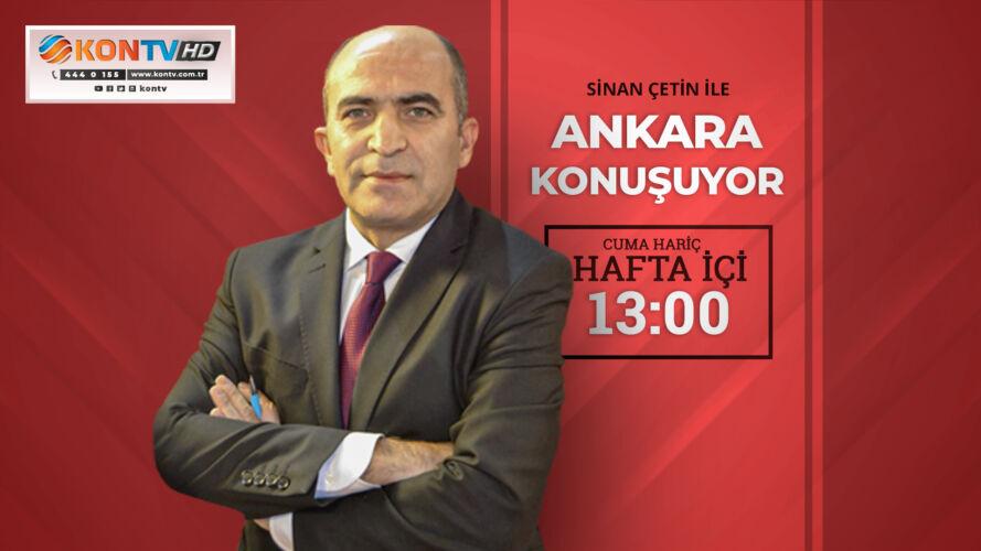 Ankara Konuşuyor - Gazete İç